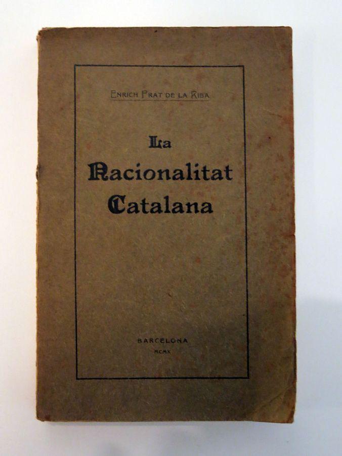 08_La_nacionalitat_catalana_(Prat_de_la_Riba),_edició_original