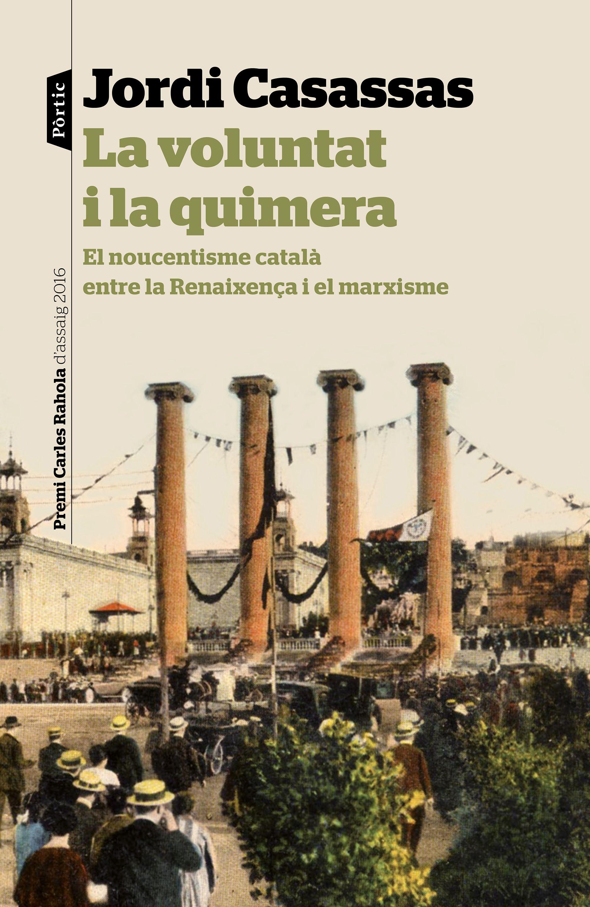 Casassas_portada_la-voluntat-i-la-quimera_jordi-casassas_201610261753